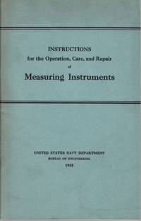 Instructions for the Operation, Care and Repair of Measuring Instruments