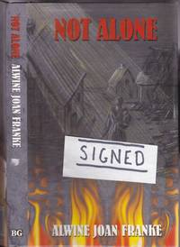 Not Alone  -(SIGNED)-