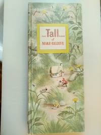 The Tall Book of Make Believe