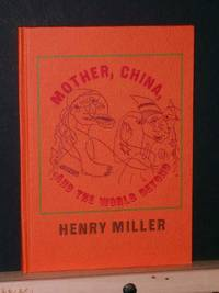 image of MOTHER, CHINA, AND THE WORLD BEYOND (Capra chapbook series #41)