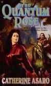 image of The Quantum Rose (Saga of the Skolian Empire)
