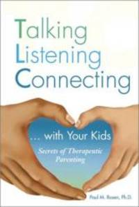 TLC: Talking Listening Connecting by Paul M. Rosen - 2001-05-04