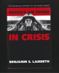 Russia's Air Power In Crisis ( A Rand Research Study ).