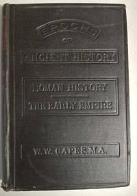 Epochs of Ancient History: Roman History - The Early Empire