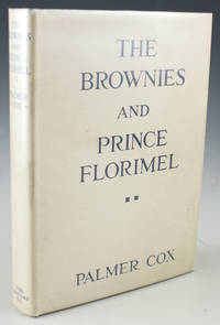 The Brownies and Prince Florimel; or, Brownieland, Fairyland, and Demonland