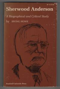 image of Sherwood Anderson - A Biographical And Critical Study