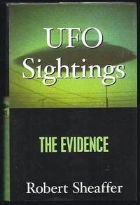 Ufo Sightings: The Evidence