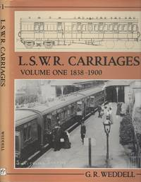 LSWR Carriages Volume 1: 1838-1900