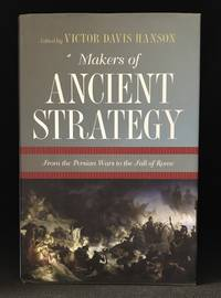 image of Makers of Ancient Strategy; From the Persian Wars to the Fall of Rome