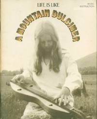 Life is Like a Mountain Dulcimer