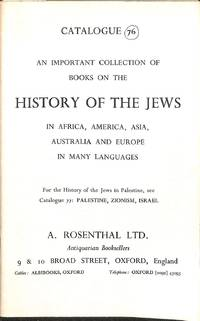Catalogue 76/n.d. : An Important Collection of Books on History of the  Jews in Africa, America, Asia, Australia and Europe in Many Languages.