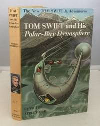Tom Swift And His Polar-ray Dynasphere by  Victor II Appleton - 1st Edition; 1st Printing - 1965 - from S. Howlett-West Books (member of ABAA & ILAB) and Biblio.com