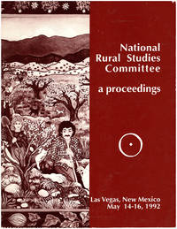 National Rural Studies Committee: A Proceedings (Fifth Annual Meeting -- Las Vegas, New Mexico, May 14-16, 1992)