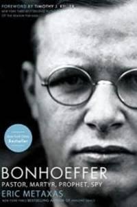 image of Bonhoeffer: Pastor, Martyr, Prophet, Spy