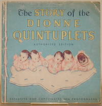 image of THE PICTORIAL STORY OF THE DIONNE QUNTUPLETS The Five Little Dionnes and  How They Grew