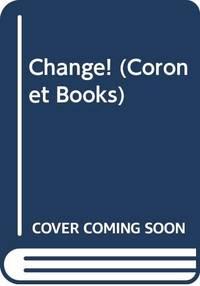 Change! (Coronet Books) by Asimov, Isaac