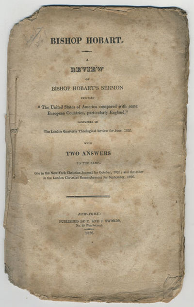 New York: T. & J. Swords, 1826. 8vo. , 4–32 pp. The first answer is signed in type