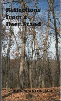 Reflections from a Deer Stand