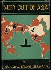 MEN OUT OF ASIA  With a Foreword by Earnest A  Hooton by Gladwin, Harold Sterling - 1947-01-01