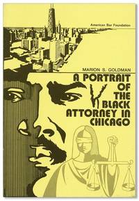 A Portrait of the Black Attorney in Chicago