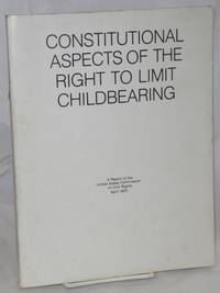 image of Constitutional aspects of the right to limit childbearing, a report of the United States Commission on civil Rights, April 1975