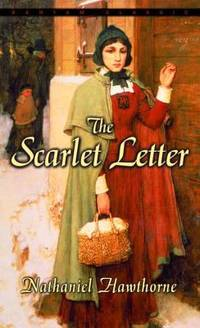 The Scarlet Letter (Bantam Classics) by  Nathaniel Hawthorne - Paperback - 1981 - from ThriftBooks and Biblio.com