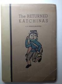 The RETURNED KATCHINAS