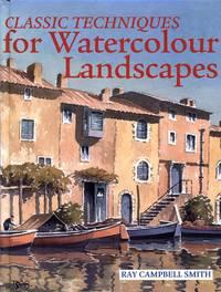 Classic Techniques for Watercolour Landscapes