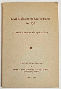 image of Civil Rights in the United States in 1950. A balance sheet of group relations