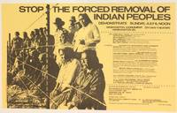 Stop the forced removal of Indian peoples. Demonstrate Sunday, July 6, Noon [small poster]