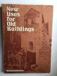 New Uses For Old Buildings