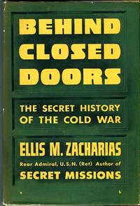 Behind Closed Doors: The Secret Story of the Cold War