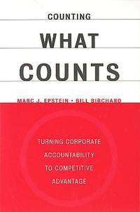 Counting what counts: turning corporate accountability to competitive advantage by  Bill  Marc J.; Birchard - Paperback - 2000 - from Humanica and Biblio.co.uk