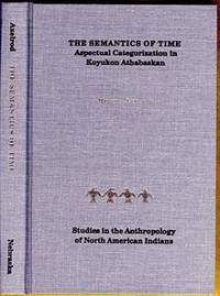 image of The Semantics of Time: A Spectural Categorization in Koyukon Athabaskan