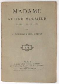 Madame attend Monsieur, comédie en un acte