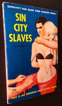 Sin City Slaves by William Kane - Paperback - First Edition - 1963 - from Appledore Books, ABAA and Biblio.co.uk