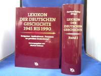 Lexikon der deutschen Geschichte. 2 Bände. Ereignisse, Institutionen, Personen. Band !: Von...