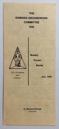 image of The Kawaida Groundwork Committee (Us). Weekly Forum Series. July, 1982