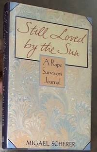 image of Still Loved By the Sun: A Rape Survivor's Journal