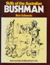 Skills Of the Australian Bushman