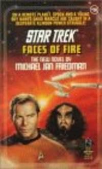 Faces of Fire (Star Trek, Book 58)