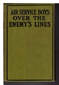 THE AIR SERVICE BOYS OVER THE ENEMY'S LINES or The German Spy's Secret, #2.