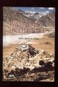 Balades Indiennes.  Récit / Guide De Voyages