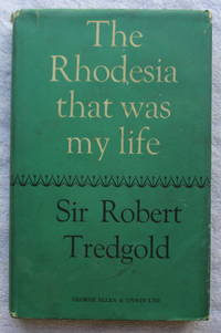 The Rhodesia That Was My Life
