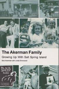 Akerman Family, The: Growing Up With Salt Spring Island