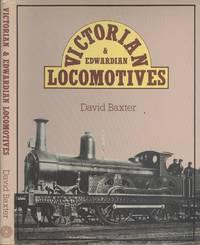 Victorian and Edwardian Locomotives