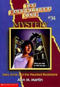 Mary Anne And The Haunted Bookstore (The Baby-Sitters Club Mystery)