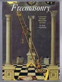 Freemasonry, a Journey through Ritual and Symbol