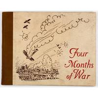 """Four months of war. A pen and picture record of the hostilities between Japan and China in and around Shanghai, from August 9th till December 20th, 1937, from the press of the """"North-China Daily News""""."""