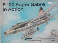 F-100 Super Sabre in Action. Aircraft No. Nine